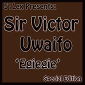51 Lex Presents Egiegie by Sir Victor Uwaifo
