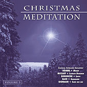 Christmas Meditation - Vol. 3 by Various Artists