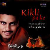 Kikli Pa Ke by Surjit Khan