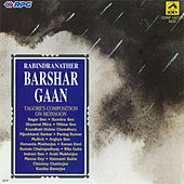 Barshar Gaan - Tagore Songs -(Vol.2) by Various Artists