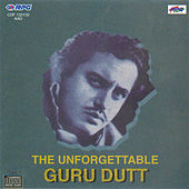 Unforgettable Guru Dutt by Various Artists