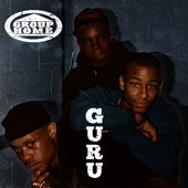 G.U.R.U. by Group Home