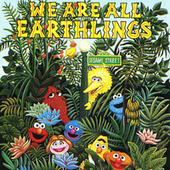 Sesame Street: We Are All Earthlings, Vol. 1 by Various Artists