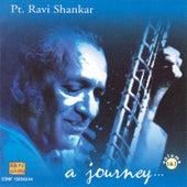 Pt. Ravi Shankar - A Journey Vol-1 by Ravi Shankar