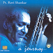 Pt. Ravi Shankar - A Journey Vol-2 by Ravi Shankar