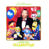 Sesame Street: Jim Henson: A Sesame Street Celebration, Vol. 2 by Various Artists
