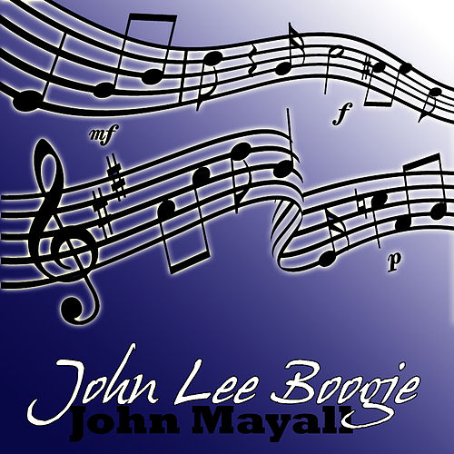 John Lee Boogie by John Mayall