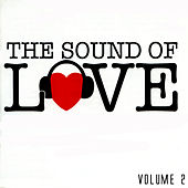 The Sound Of Love Volume 2 by Various Artists