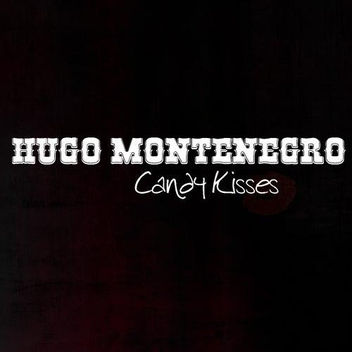 Candy Kisses von Hugo Montenegro