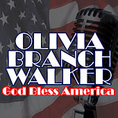 God Bless America by Olivia Branch Walker