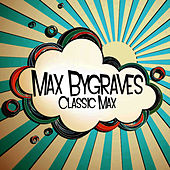 Classic Max by Max Bygraves