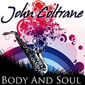 Body And Soul by John Coltrane