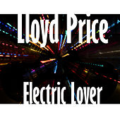 Electric Lover by Lloyd Price
