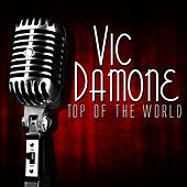 Top Of The World by Vic Damone