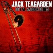 Royal Garden Blues by Jack Teagarden