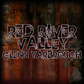 Red River Valley by Glenn Yarbrough