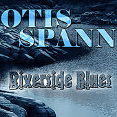 Riverside Blues by Otis Spann