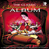 The Classic Bhangra Wedding Album by Various Artists