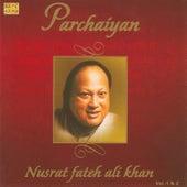 Parchaiyan - Nusrat Fateh Ali Khan - 1 by Various Artists