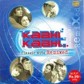Kabhi Kabhi - Classic Hits Remix by Various Artists