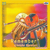 I Remember Anand Shankar by Ananda Shankar