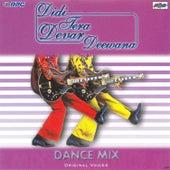 Didi Tera Dewar Deewana - Dance Mix by Various Artists