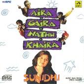 Aira Gaira Nathu Khaira-Sunidhi by Sunidhi Chauhan
