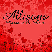 Lessons In Love by The Allisons