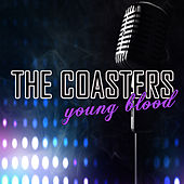 Young Blood by The Coasters
