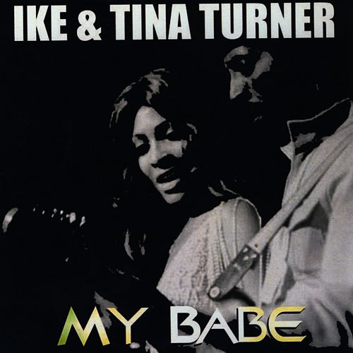 My Babe by Ike and Tina Turner