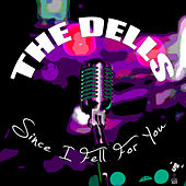 Since I Fell For You by The Dells