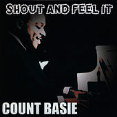 Shout And Feel It by Count Basie