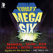 Kumar's Mega Six by Various Artists