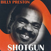 Billy Preston by Shotgun