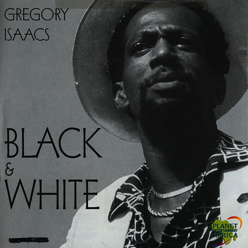 Black & White by Gregory Isaacs
