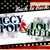 Back To Back: Lou Reed & Iggy Pop by Various Artists