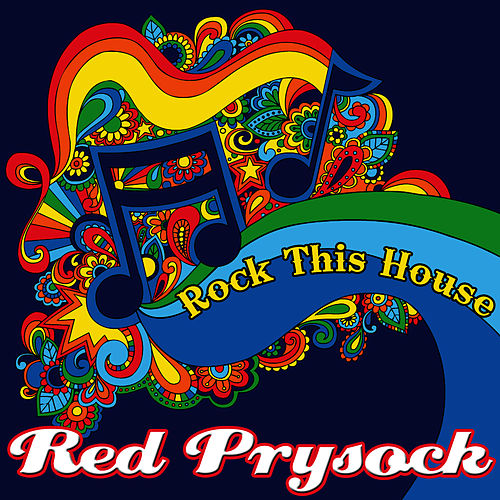 Rock This House by Red Prysock