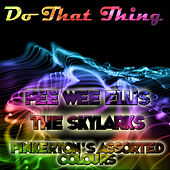 Do That Thing by Various Artists