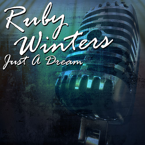 Just A Dream by Ruby Winters
