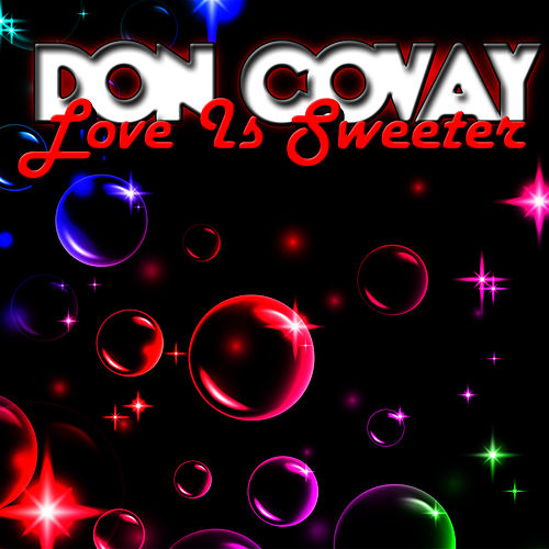 Love Is Sweeter by Don Covay