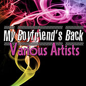 My Boyfriend's Back by Various Artists