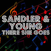 There She Goes by Sandler & Young