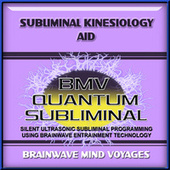 Subliminal Kinesiology Aid by Brainwave Mind Voyages
