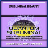 Subliminal Beauty by Brainwave Mind Voyages