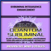 Subliminal Intelligence Enhancement by Brainwave Mind Voyages