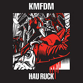 Hau Ruck by KMFDM