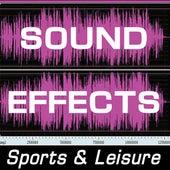 Sound Effects: Sports & Liesure by Sound Effects