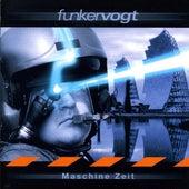 Maschine Zeit by Funker Vogt