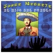 El Hijo Del Pueblo by Jorge Negrete