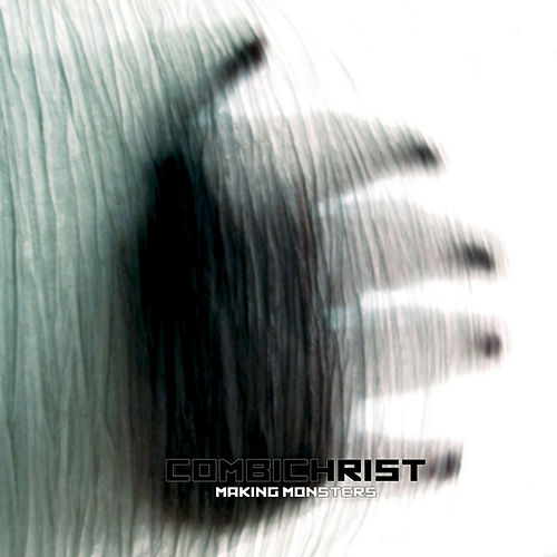 Making Monsters by Combichrist
